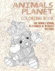 Animals Planet - Coloring Book - 200 Animals designs in a variety of intricate patterns Cover Image