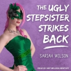 The Ugly Stepsister Strikes Back Lib/E Cover Image
