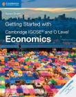 Getting Started with Cambridge Igcse(r) and O Level Economics (Cambridge International Igcse) Cover Image