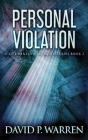 Personal Violation: Large Print Hardcover Edition Cover Image