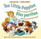 Ten Little Puppies/Diez perritos: Bilingual Spanish-English Children's book Cover Image