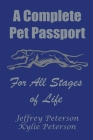A Complete Dog Passport For All Stages of Life Cover Image
