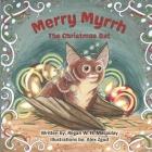 Merry Myrrh the Christmas Bat Cover Image