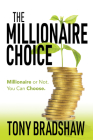 The Millionaire Choice: Millionaire or Not. You Can Choose. Cover Image