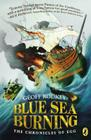 Blue Sea Burning (The Chronicles of Egg #3) Cover Image