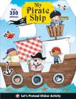 Let's Pretend: My Pirate Ship Sticker Activity Book Cover Image