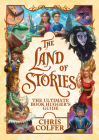 The Land of Stories: The Ultimate Book Hugger's Guide Cover Image