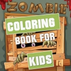 Zombie Coloring Book for Kids Cover Image