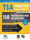TSA Practice Papers Volume One: 3 Full Mock Papers, 300 Questions in the style of the TSA, Detailed Worked Solutions for Every Question, Thinking Skil Cover Image