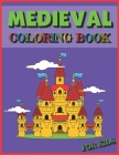 Medieval Coloring Book for Kids: Castles Dragons Knights Vikings Ships Cover Image