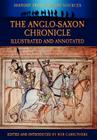 The Anglo-Saxon Chronicle - Illustrated and Annotated (History Form Primary Sources) Cover Image