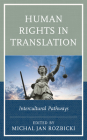 Human Rights in Translation: Intercultural Pathways Cover Image