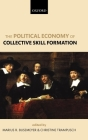 The Political Economy of Collective Skill Formation Cover Image