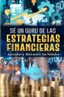 Sé un gurú de las estrategias financieras: Aprender a reconocer las señales Cover Image