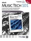 Alfred's Music Tech 101: A Group Study Course in Modern Music Production Using Audio Technology (Teacher's Handbook) Cover Image