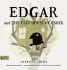 Edgar and the Tree House of Usher: Inspired by Edgar Allan Poe's the Fall of the House of Usher Cover Image