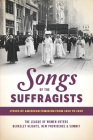 Songs of the Suffragists: Lyrics of American Feminism from 1850 to 2020 Cover Image