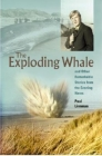 The Exploding Whale: And Other Remarkable Stories from the Evening News Cover Image