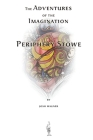 The Adventures of the Imagination of Periphery Stowe: a future fairy tale Cover Image