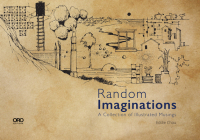 Random Imaginations: A Collection of Illustrated Musings Cover Image