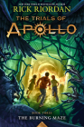 The Trials of Apollo Book Three The Burning Maze Cover Image