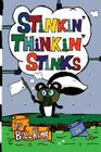 Stinkin' Thinkin' Stinks: A Kid's Guide to the Lighter Side of Life Cover Image