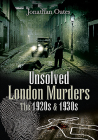 Unsolved London Murders: The 1920s & 1930s Cover Image