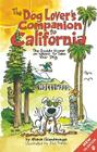 The Dog Lover's Companion to California: The Inside Scoop on Where to Take Your Dog (Dog Lover's Companion Guides) Cover Image