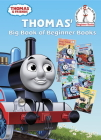 Thomas' Big Book of Beginner Books (Thomas & Friends) (Beginner Books(R)) Cover Image