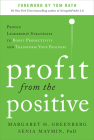 Profit from the Positive: Proven Leadership Strategies to Boost Productivity and Transform Your Business Cover Image