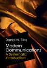 Modern Communications: A Systematic Introduction Cover Image