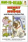 Henry and Mudge and Annie's Perfect Pet: Ready-to-Read Level 2 (Henry & Mudge) Cover Image
