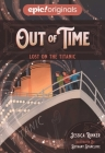 Lost on the Titanic (Out of Time Book 1) Cover Image