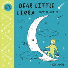 Baby Astrology: Dear Little Libra Cover Image