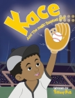 Kace and the Magic Baseball Mitt Cover Image