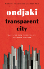 Transparent City (Biblioasis International Translation #22) Cover Image