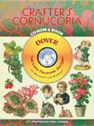 Crafter's Cornucopia [With CDROM] (Dover Full-Color Electronic Design) Cover Image