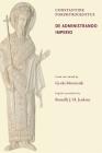 Constantine Porphyrogenitus: de Administrando Imperio (Dumbarton Oaks Texts #1) Cover Image