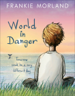 World In Danger: Tomorrow could be a very different day Cover Image