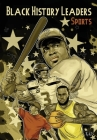 Black History Leaders: Athletes: LeBron James, Jackie Robinson, Russell Wilson and Tiger Woods Cover Image