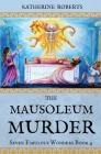 The Mausoleum Murder (Seven Fabulous Wonders #4) Cover Image