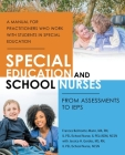 Special Education and School Nurses: From Assessments to Ieps Cover Image