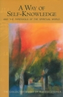 A Way of Self-Knowledge: And the Threshold of the Spiritual World (Cw 16-17) (Classics in Anthroposophy) Cover Image