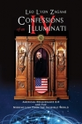 Confessions of an Illuminati Volume IV: American Renaissance 2.0 and the missing link from the Invisible World Cover Image