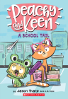 A School Tail (Peachy and Keen) Cover Image