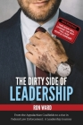 The Dirty Side of Leadership: The Dirty Lessons about Management Coaching and Team Development Cover Image