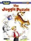 The Juggle Puzzle (We Read Phonics - Level 6) (We Read Phonics - Level 6 (Cloth)) Cover Image