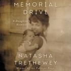 Memorial Drive Lib/E: A Daughter's Memoir Cover Image