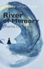 River of Memory: Dharma Chronicles Cover Image