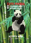Cute Panda Coloring and Scissor Skills Activity Book: Children Activity Book for Boys and Girls Ages 3-8 with Super Cute Panda Bear - A Super cool Gif Cover Image